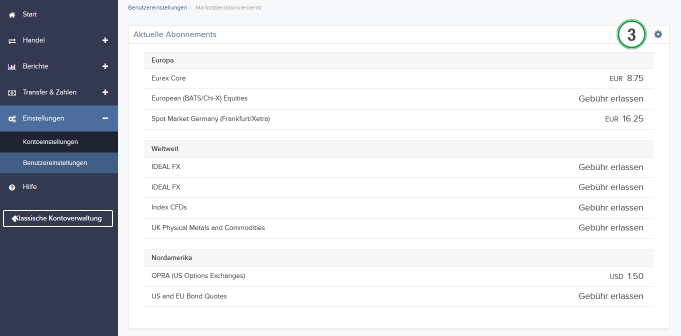Mithilfe von Marktdatenabonnements können Sie Echtzeit-Kursdaten für bestimmte Produkte abfragen. Hier erfahren Sie, wie Sie Marktdatenpakete über Ihre Kontoverwaltung abonnieren können.